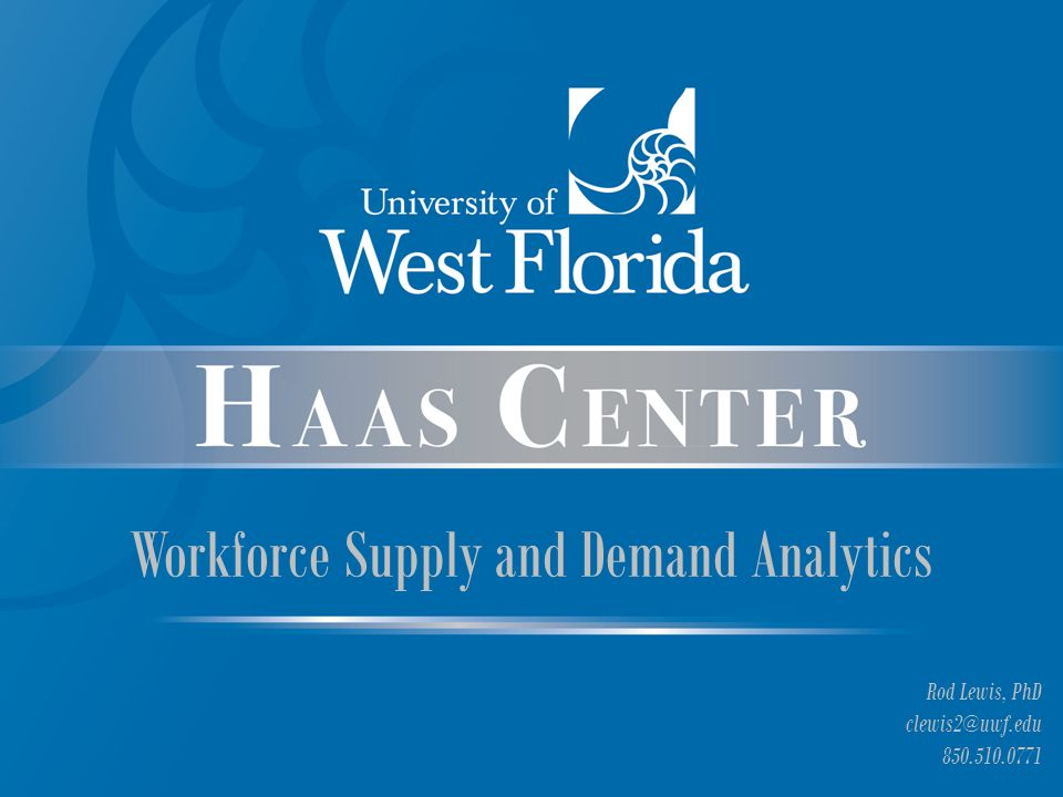 Supply and Demand Analytics Commissioned by Provost Saunders Examined three critical areas of Northwest Florida Workforce –Engineering –Healthcare –Information Technology Why.