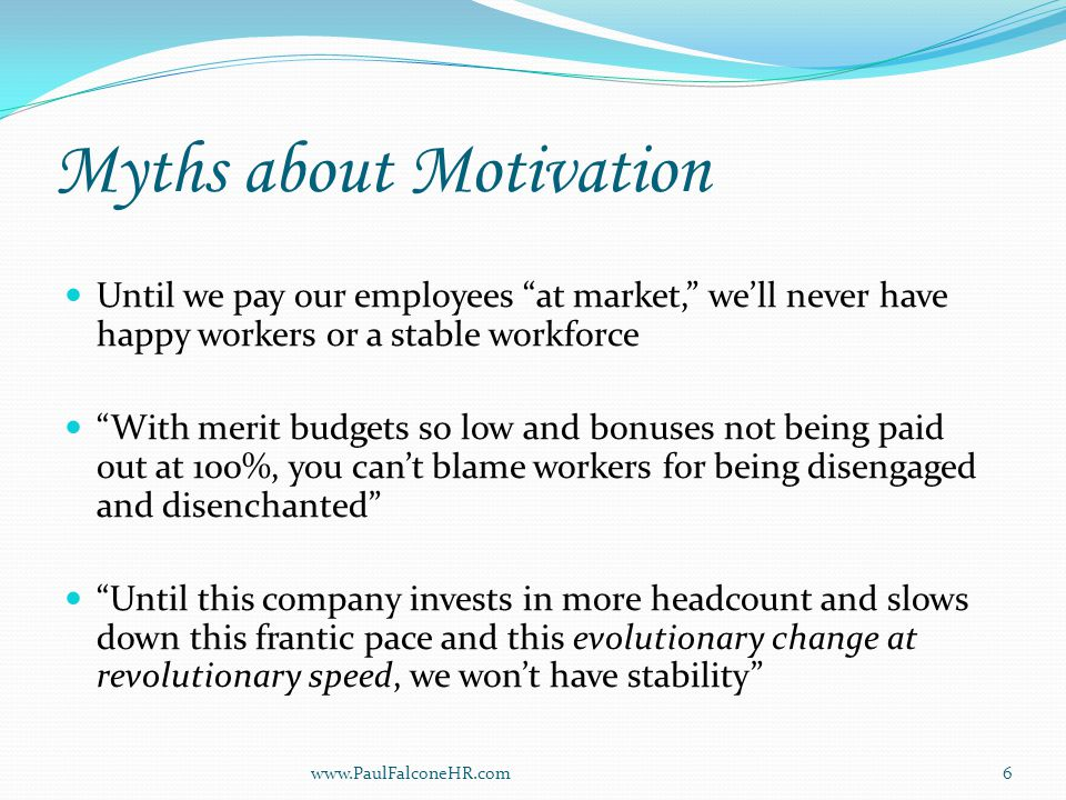 Headhunter Calls (cont.) Would any of your key employees respond like this.