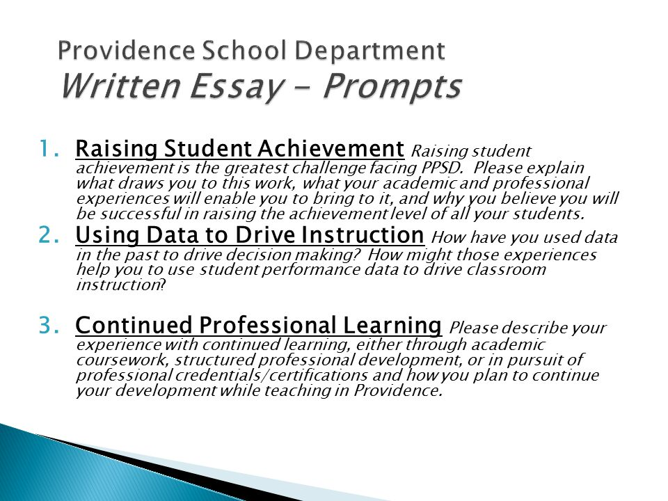 1.Raising Student Achievement Raising student achievement is the greatest challenge facing PPSD. Please explain what draws you to this work, what your