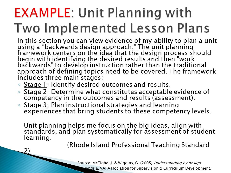 """In this section you can view evidence of my ability to plan a unit using a """"backwards design approach."""" The unit planning framework centers on the ide"""
