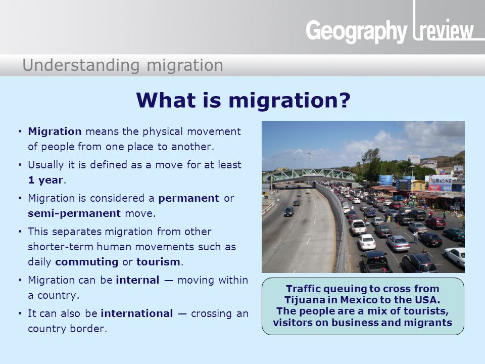What is migration. Migration means the physical movement of people from one place to another.