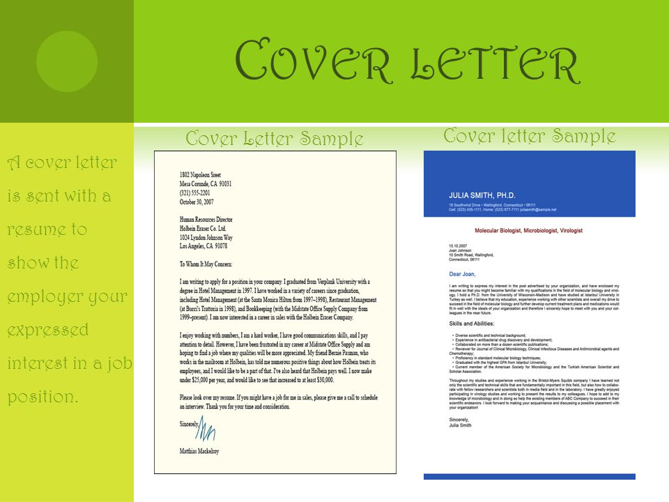 C OVER LETTER Cover Letter Sample Cover letter Sample A cover letter is sent with a resume to show the employer your expressed interest in a job position.