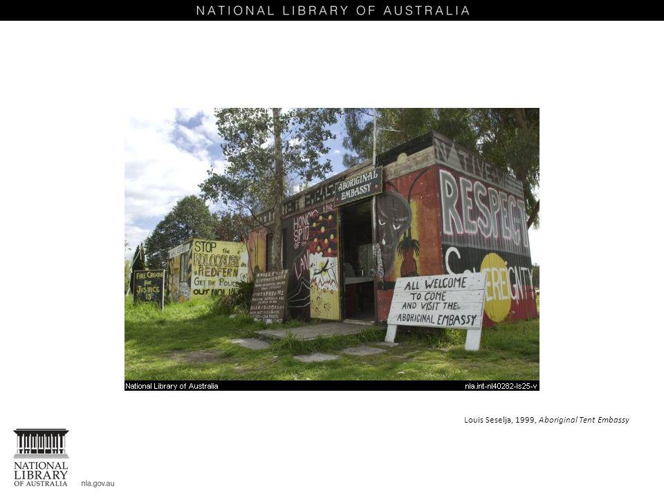 Louis Seselja, 1999, Aboriginal Tent Embassy