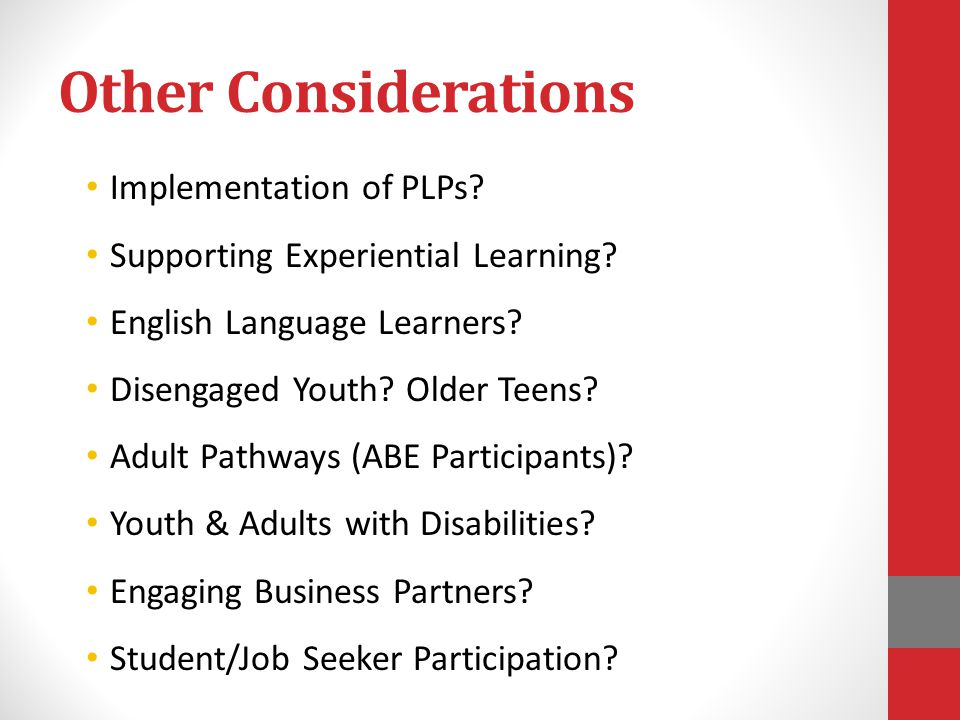 Other Considerations Implementation of PLPs. Supporting Experiential Learning.