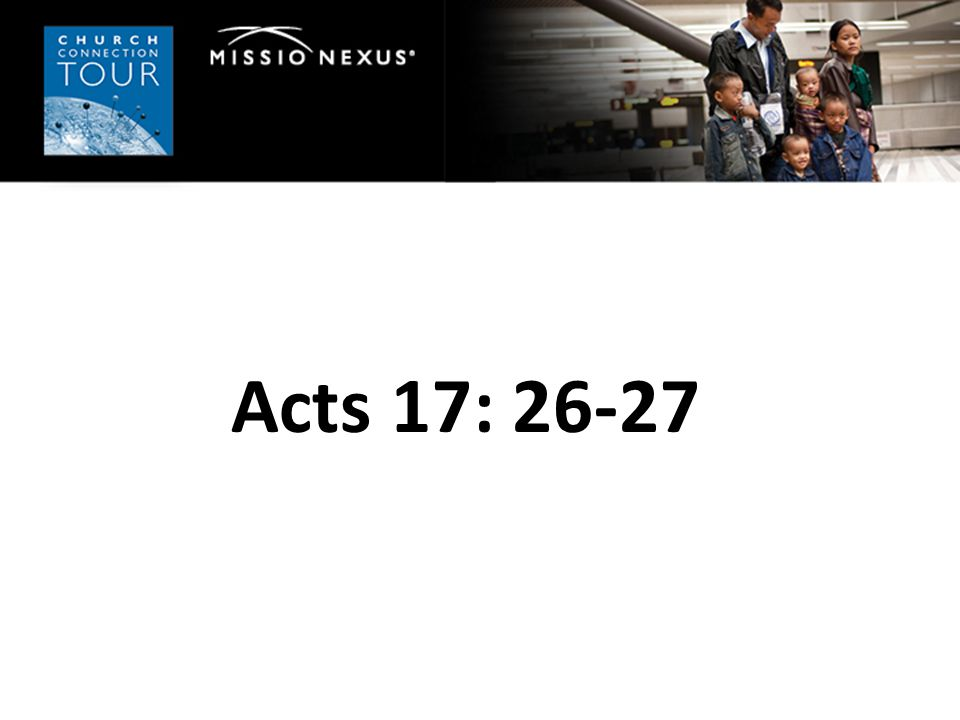 Acts 17: 26-27