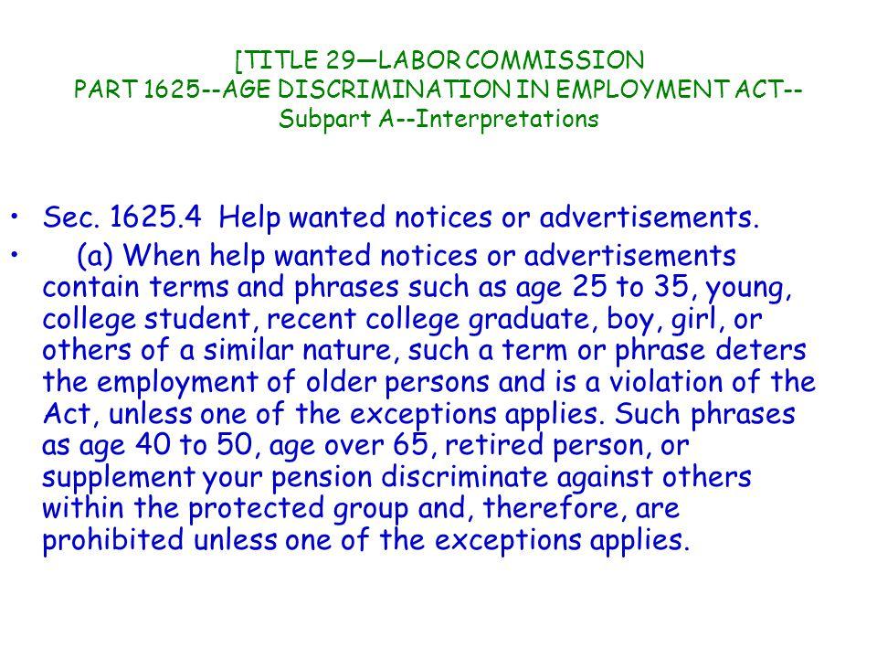 [TITLE 29—LABOR COMMISSION PART 1625--AGE DISCRIMINATION IN EMPLOYMENT ACT-- Subpart A--Interpretations Sec.