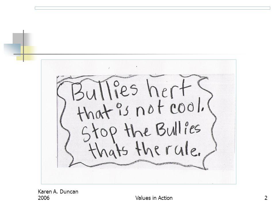 Karen A. Duncan 2006Values in Action2