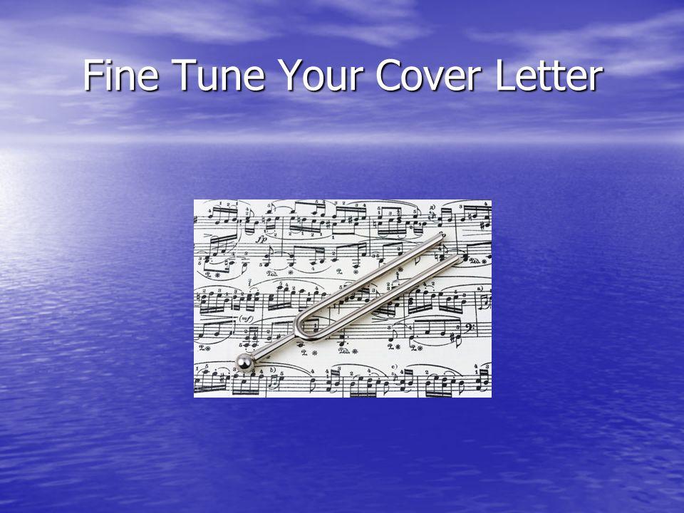 Fine Tune Your Cover Letter