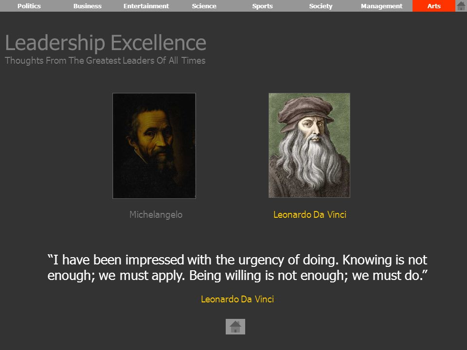 Leadership Excellence Thoughts From The Greatest Leaders Of All Times I have been impressed with the urgency of doing.