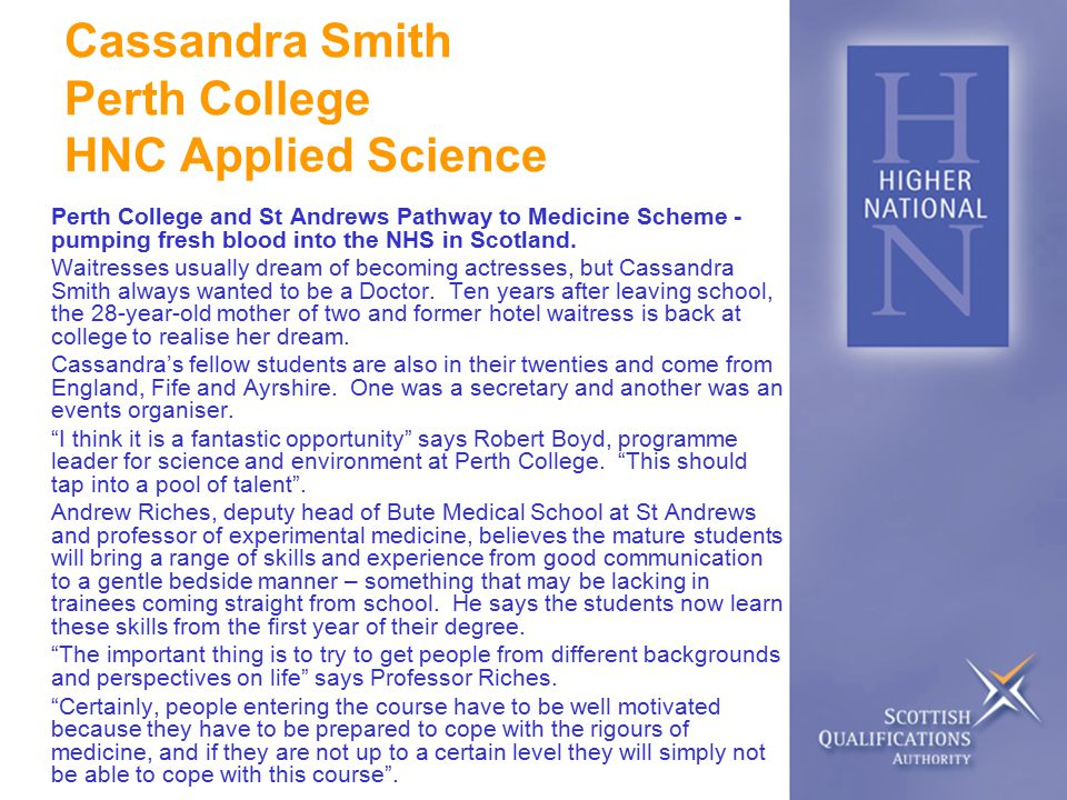 Cassandra Smith Perth College HNC Applied Science Perth College and St Andrews Pathway to Medicine Scheme - pumping fresh blood into the NHS in Scotland.