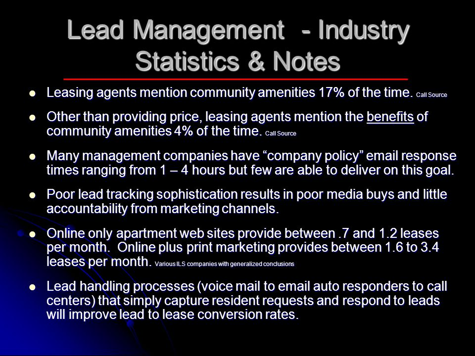 Lead Management - Industry Statistics & Notes Leasing agents mention community amenities 17% of the time. Call Source Leasing agents mention community