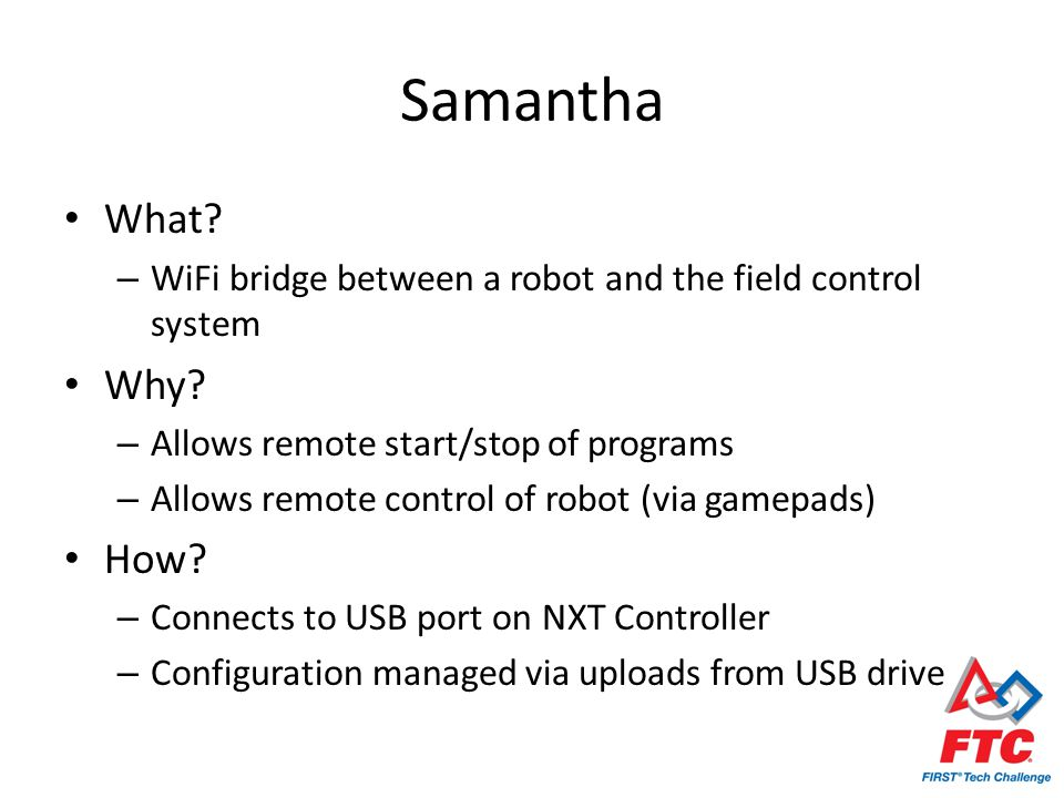 Samantha What. – WiFi bridge between a robot and the field control system Why.