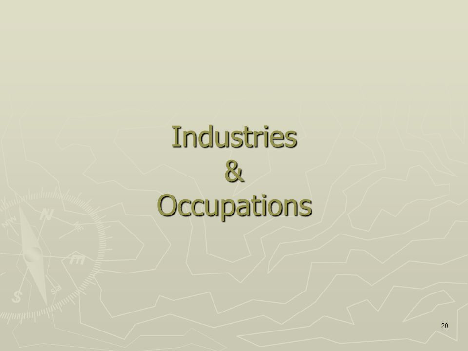 20 Industries & Occupations