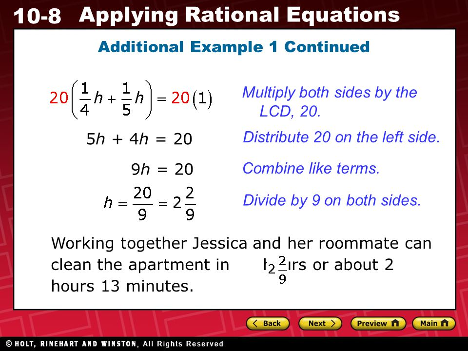 10-8 Applying Rational Equations Additional Example 1 Continued Multiply both sides by the LCD, 20.
