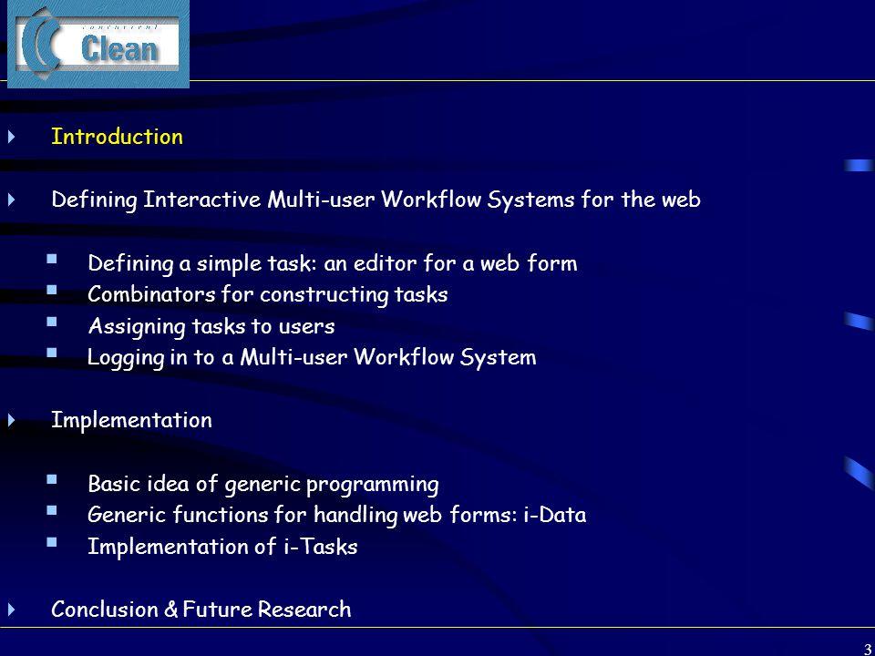 54 Defining a multi-user workflow system (1) Start world = doHtmlServer (singleUserTask -1 True myAppl ) world myAppl =loginProcedure =>> \myid  readAccountsDB =>> \accounts  startNewTask myid True (assignTasks accounts <<@ TxtFile) assignTasks accounts = andTasks [ ( acc.login.loginName, acc.uniqueId @:: assignWork acc.login.loginName acc.uniqueId ) \\ acc <- accounts ] assignWork name i = …