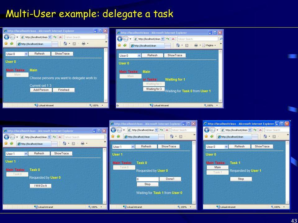 43 Multi-User example: delegate a task