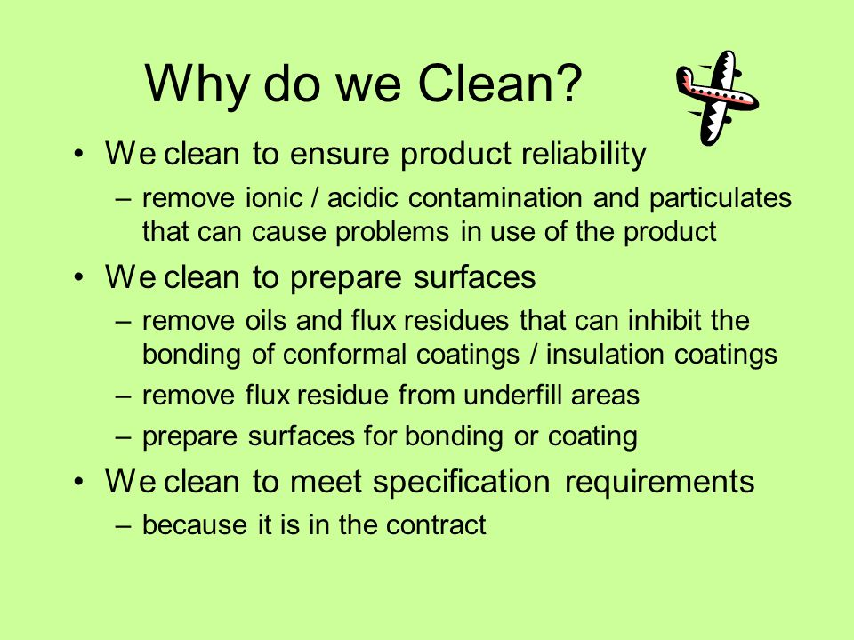 Why do we Clean.
