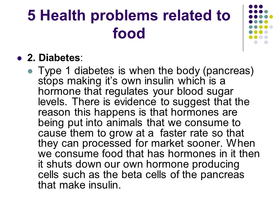 5 Health problems related to food 2.