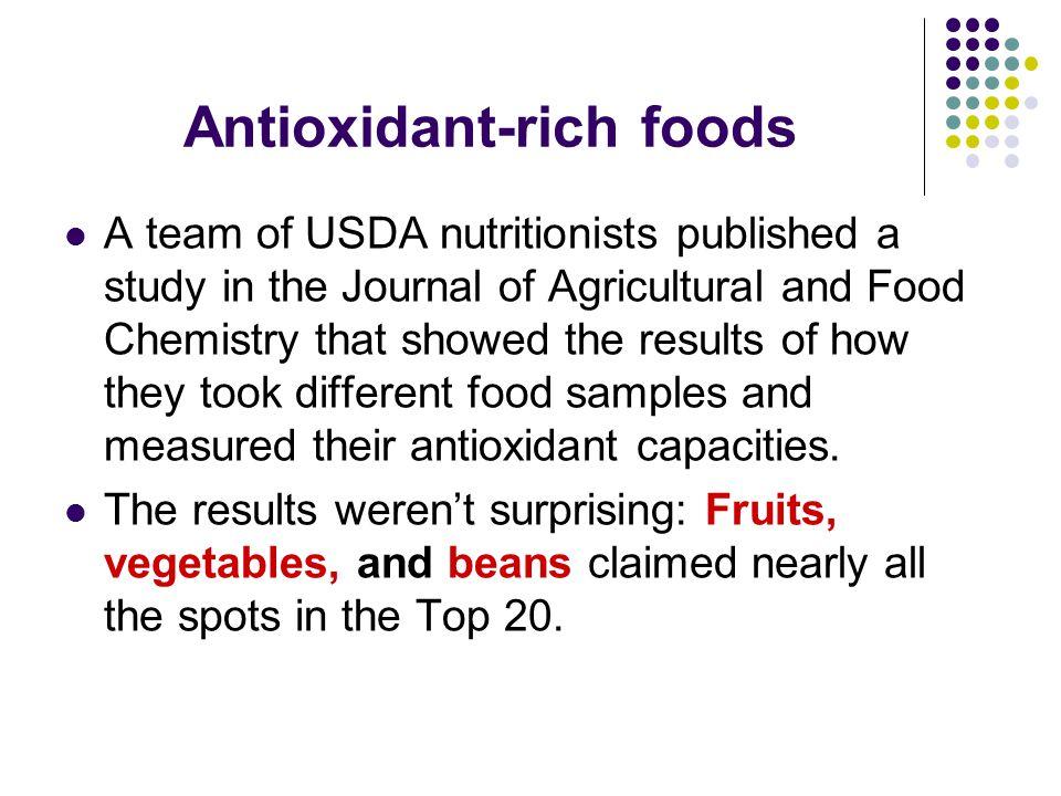 Top 20 Antioxidants 20.Gala apples 19. Plums 18. Black beans (dried) 17.