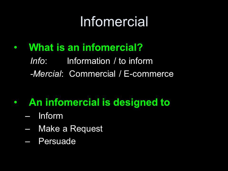 Infomercial What is an infomercial.