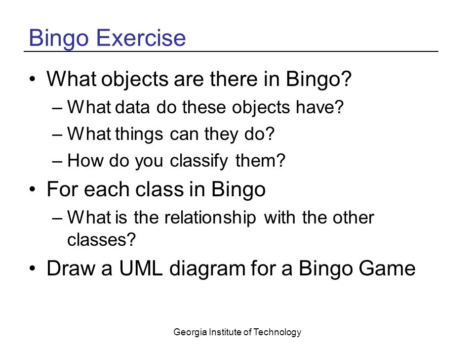 Georgia Institute of Technology Bingo Exercise What objects are there in Bingo.