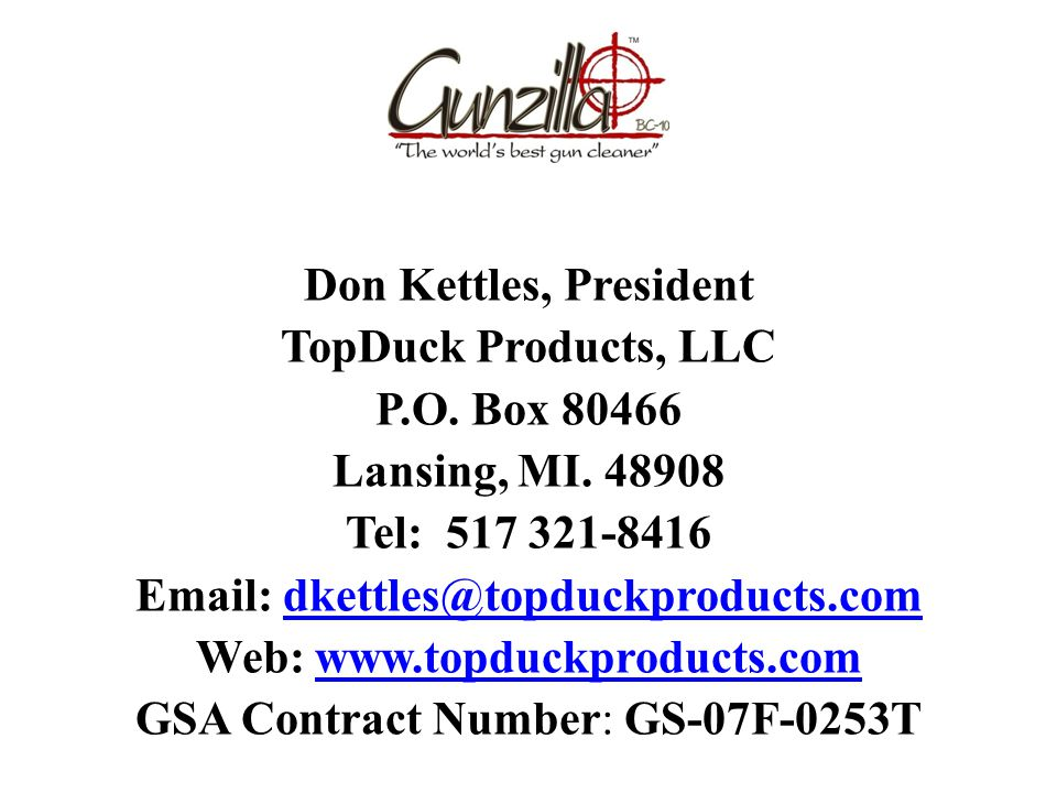 Don Kettles, President TopDuck Products, LLC P.O. Box 80466 Lansing, MI.