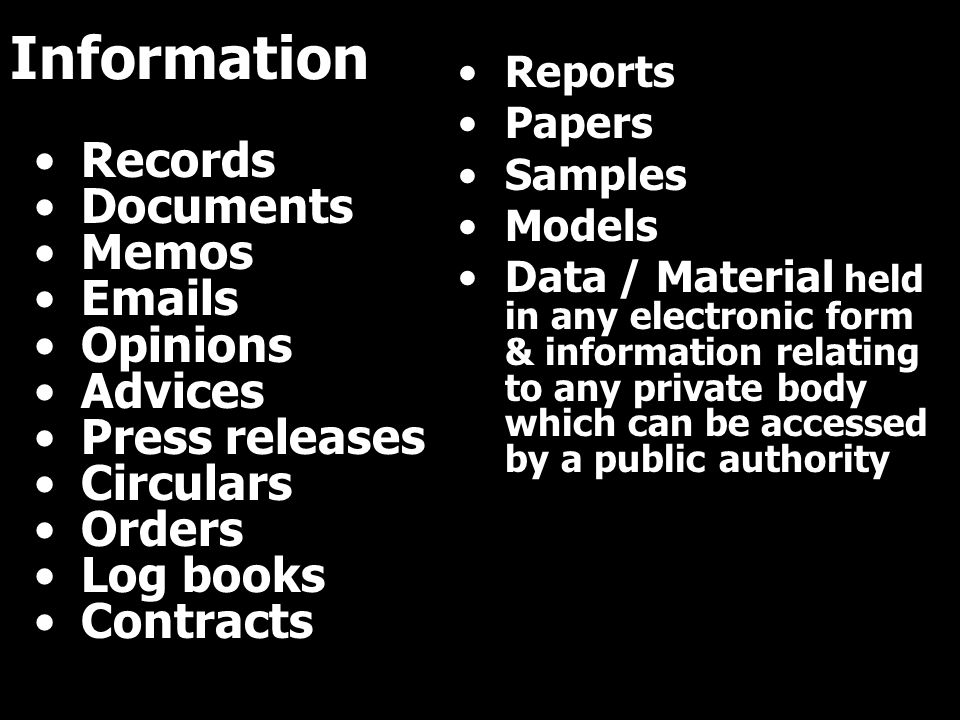 Information Records Documents Memos Emails Opinions Advices Press releases Circulars Orders Log books Contracts Reports Papers Samples Models Data / M