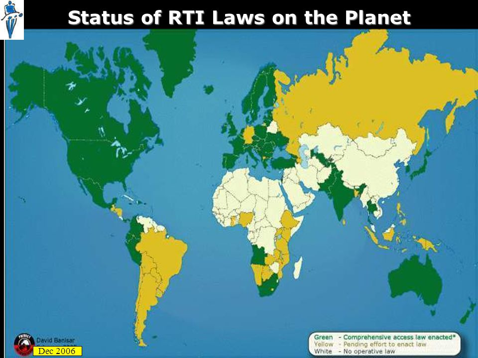 Status of RTI Laws on the Planet Dec 2006