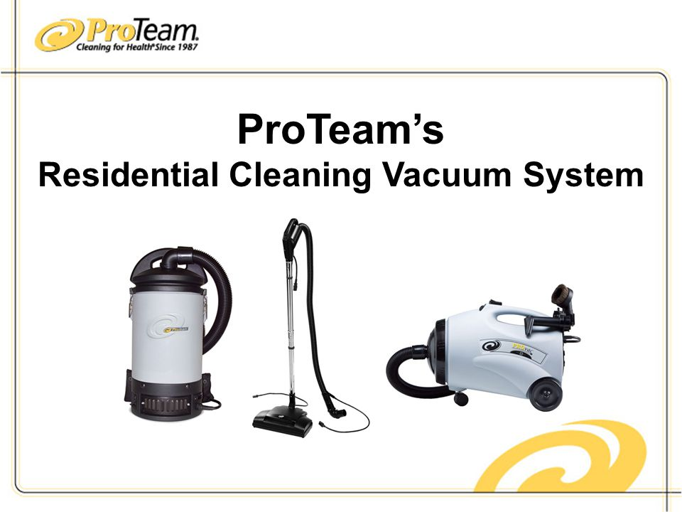 ProTeam's Residential Cleaning Vacuum System