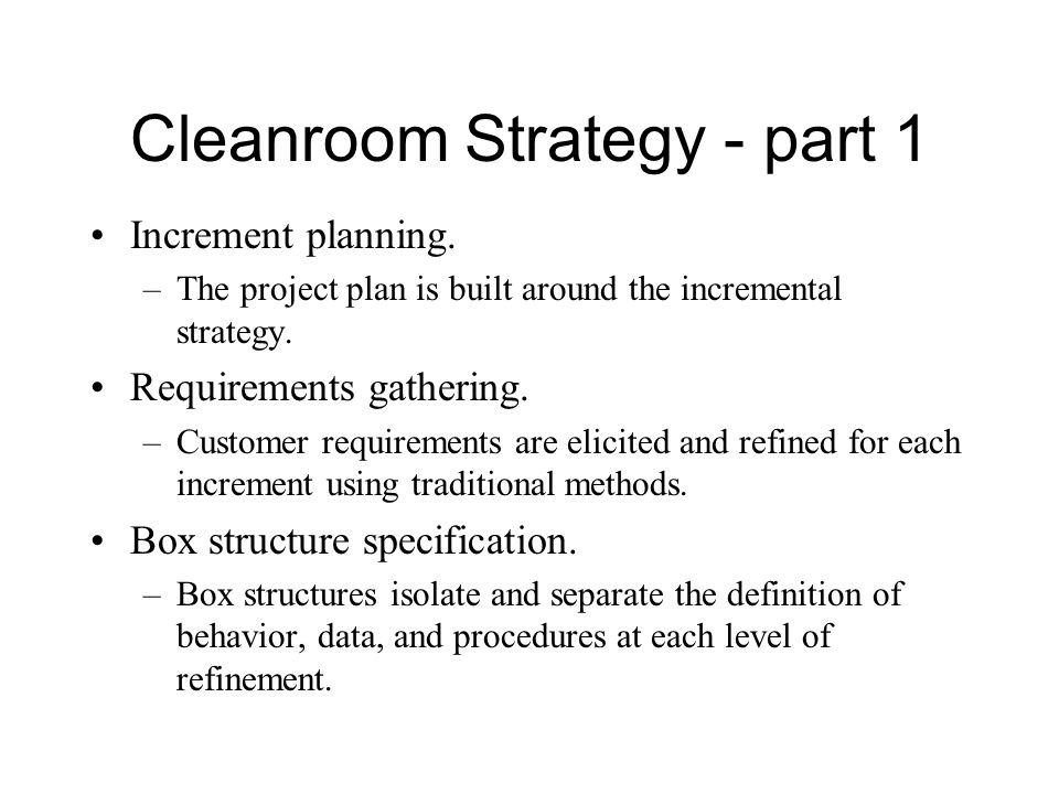 Cleanroom Strategy - part 1 Increment planning.