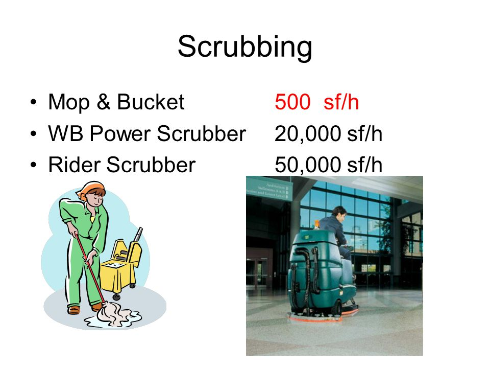 Scrubbing 17 10 gal 60 250 gal machines Application size (SqFt) dictates machine size Smooth ='s Disc Brush Textured ='s Cyl Brush Under 50,000 SF = Walk Over 50,000 SF = Ride Choose scrubbing equipment with latest chemical management systems Some require no chemicals reducing cost, labor, waste water disposal, & residue left behind