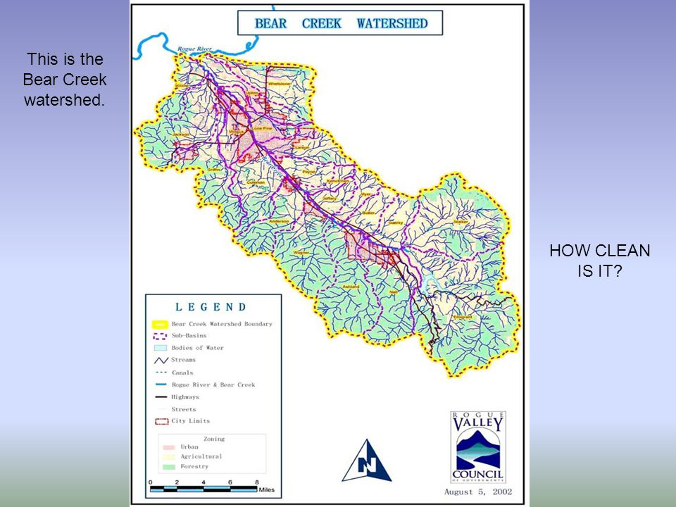 This is the Bear Creek watershed. HOW CLEAN IS IT