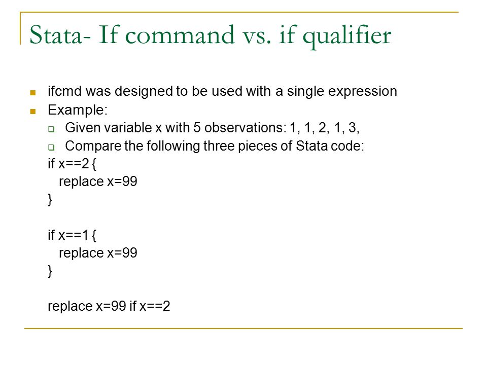 Stata- If command vs.