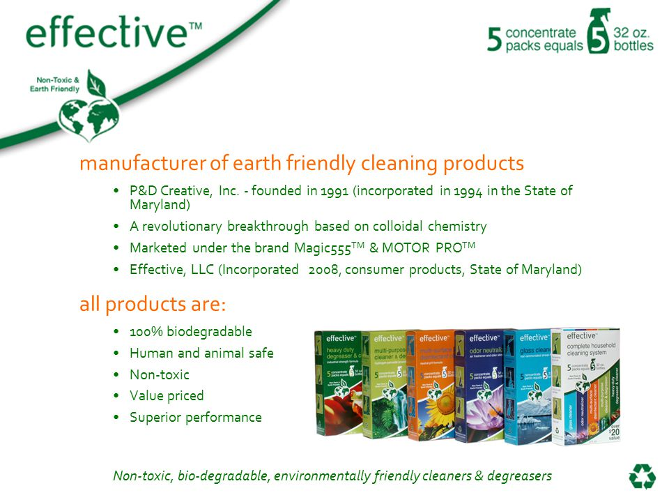 Non-toxic, bio-degradable, environmentally friendly cleaners & degreasers manufacturer of earth friendly cleaning products P&D Creative, Inc.