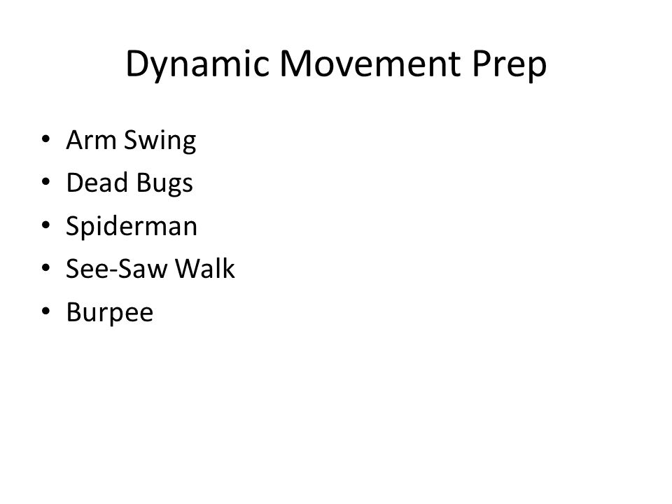 Dynamic Movement Prep Arm Swing Dead Bugs Spiderman See-Saw Walk Burpee