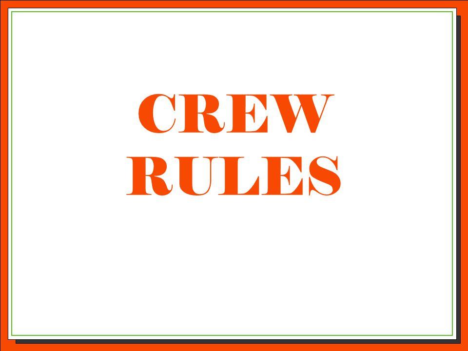 CREW RULES