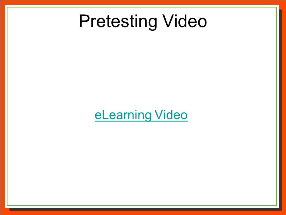 Pretesting Video eLearning Video