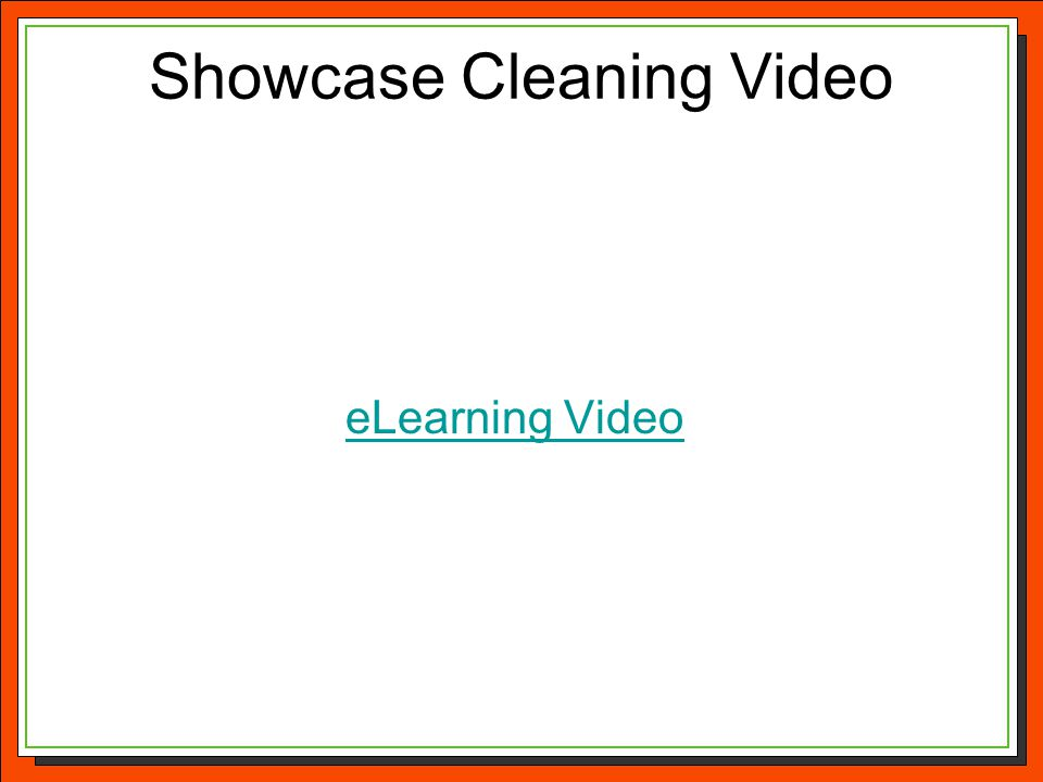 Showcase Cleaning Video eLearning Video