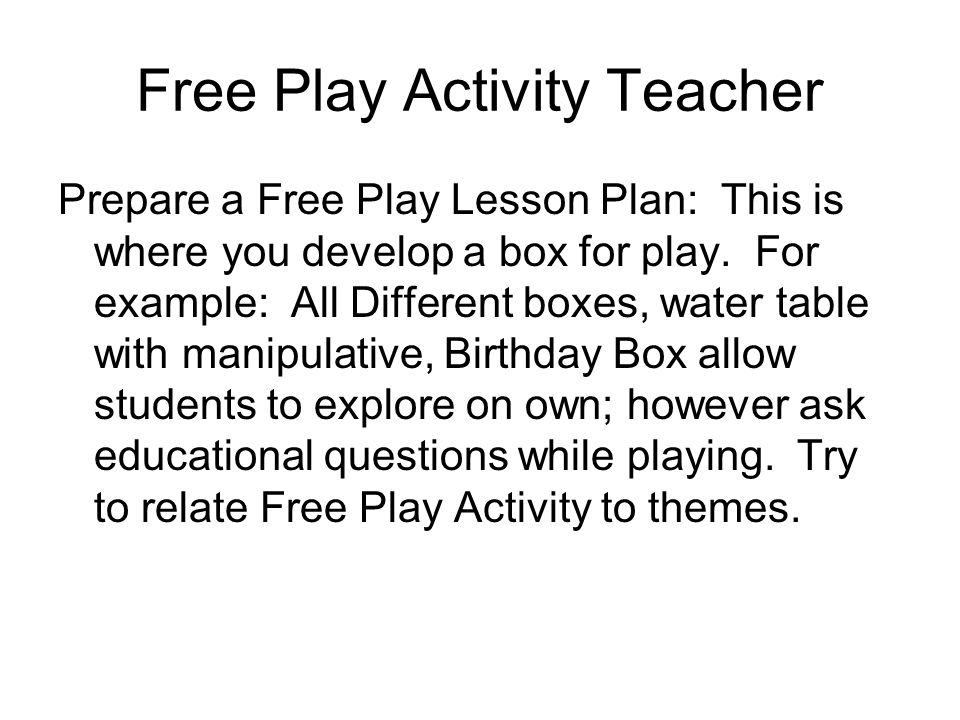 Floaters During Calendar, Large Group Time, Recess you are to help the House Keeper(s) with all responsibilities During Activity Time: You are to Help with Activity Teachers.