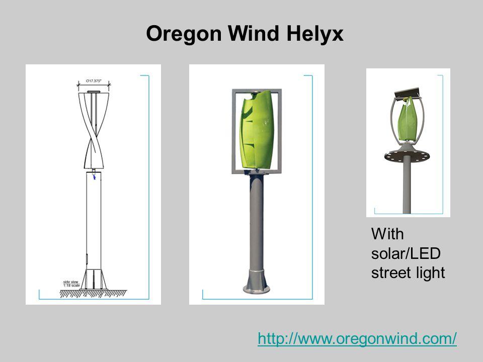 Oregon Wind Helyx With solar/LED street light http://www.oregonwind.com/