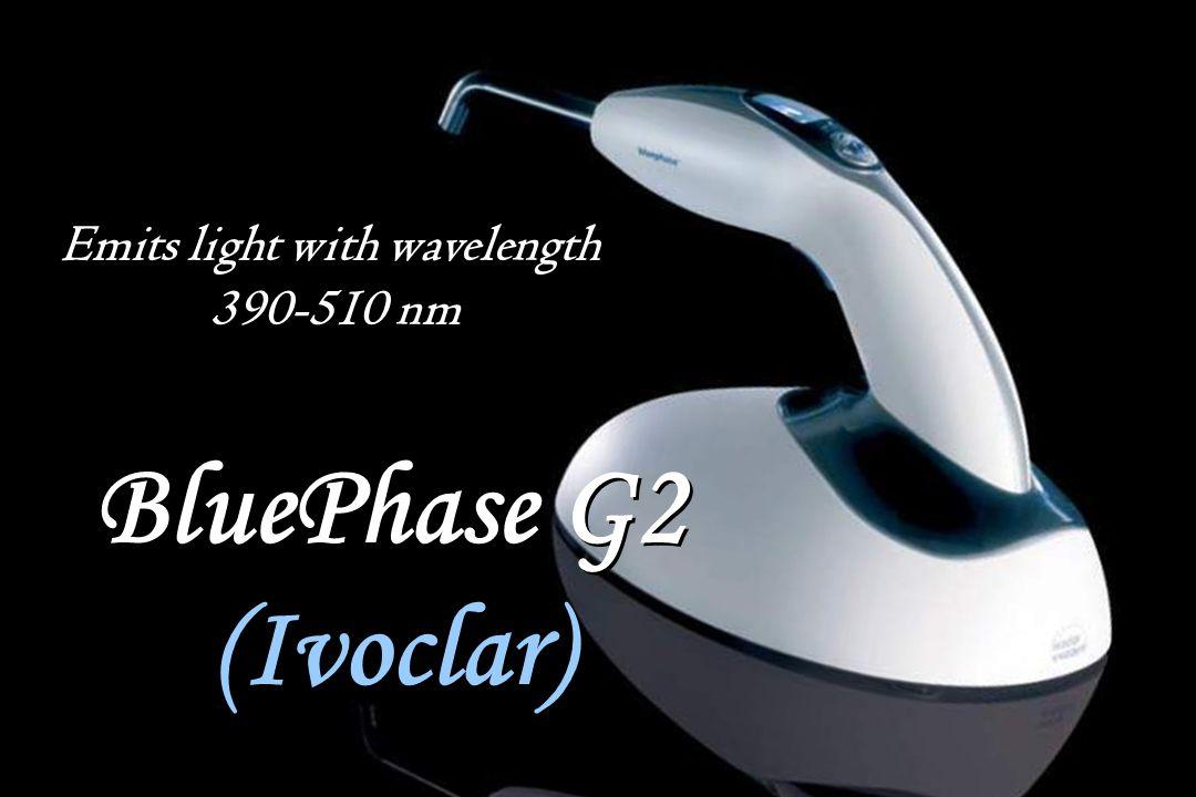 BluePhase G2 (Ivoclar) BluePhase G2 (Ivoclar) Emits light with wavelength 390-510 nm