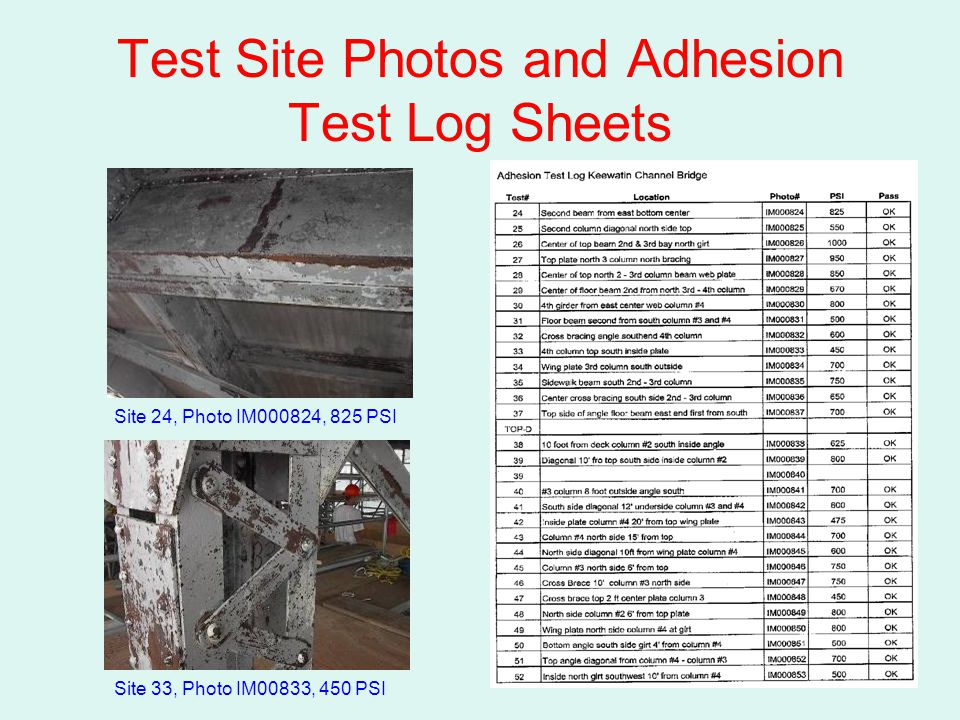 Test Site Photos and Adhesion Test Log Sheets Site 24, Photo IM000824, 825 PSI Site 33, Photo IM00833, 450 PSI