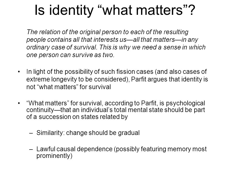 Is identity what matters .
