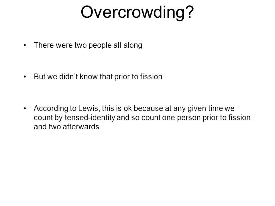 Overcrowding.