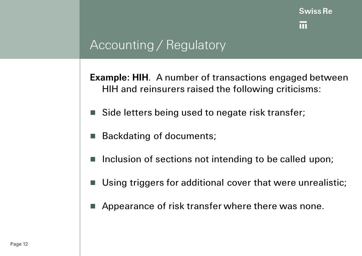 Page 12 Accounting / Regulatory Example: HIH.