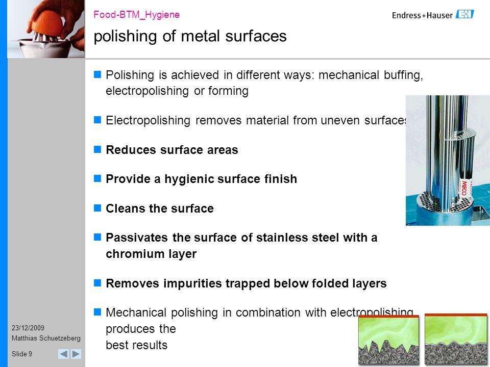 23/12/2009 Food-BTM_Hygiene Matthias Schuetzeberg Slide 20 Pasteurized Milk Ordinance legal control of milk pasteurization PMO heat-exchanger