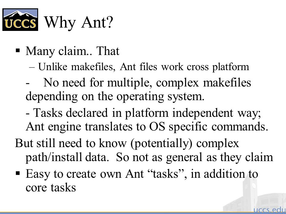 Why Ant.  Many claim..