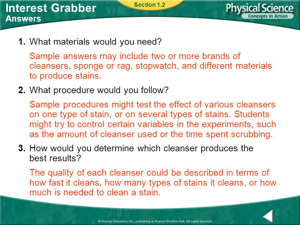 Interest Grabber Answers 1.What materials would you need? Sample answers may include two or more brands of cleansers, sponge or rag, stopwatch, and di