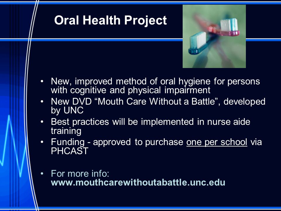 """Oral Health Project New, improved method of oral hygiene for persons with cognitive and physical impairment New DVD """"Mouth Care Without a Battle"""", dev"""