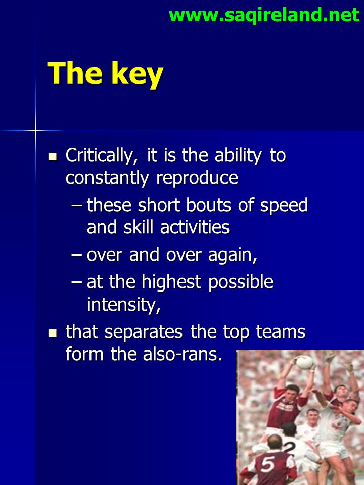 www.saqireland.net The key Critically, it is the ability to constantly reproduce Critically, it is the ability to constantly reproduce –these short bo